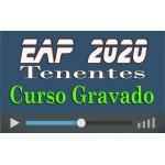 Curso GRAVADO Preparatório EAP Tenentes 2020 (QOPM/QOC/QOE/QOS)