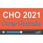 Curso GRAVADO Preparatório CHO 2021 (QPPM)