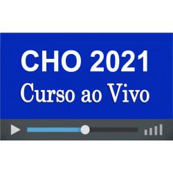 Curso com Aulas ao Vivo Preparatório CHO 2021 (QPPM)