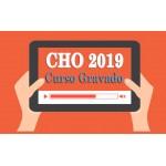Curso GRAVADO Preparatório CHO 2019 (QPPM)